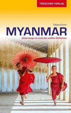 Reiseführer Myanmar - Esche, Tobias