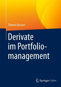 Derivate im Portfoliomanagement - Bossert, Thomas