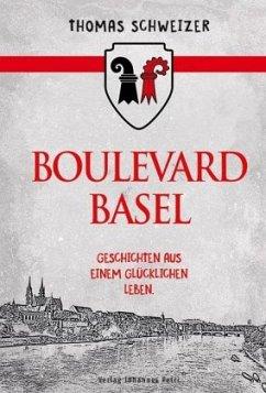 Boulevard Basel - Schweizer, Thomas