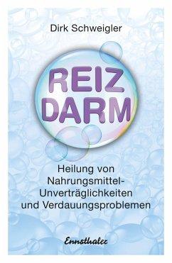 Reizdarm - Schweigler, Dirk