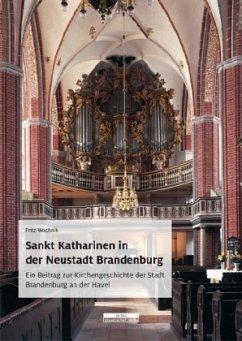Sankt Katharinen in der Neustadt Brandenburg - Wochnik, Fritz