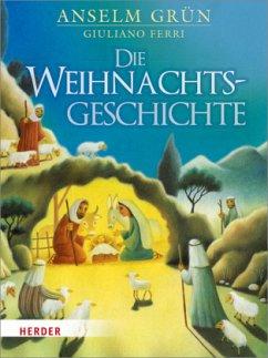 Die Weihnachtsgeschichte (Midi-Format) - Grün, Anselm