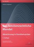 Das familienrechtliche Mandat - Abrechnung in Familiensachen