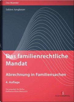 Das familienrechtliche Mandat, m. CD-ROM - Jungbauer, Sabine