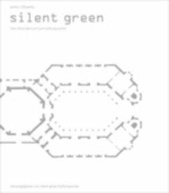 Silent Green - Zitzewitz, Jutta von