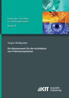 Ein Rahmenwerk für die Architektur von Frühwarnsystemen