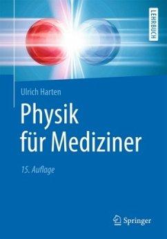 Physik für Mediziner - Harten, Ulrich