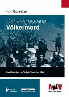 Der vergessene Völkermord - Gursztyn, Piotr