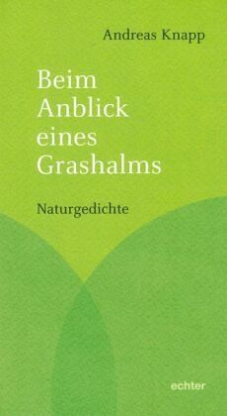 Andreas Knapp Gedichte