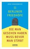 11 Berliner Friedhöfe, die man gesehen haben muss, bevor man stirbt
