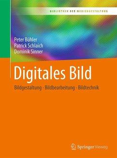 Digitales Bild - Bühler, Peter; Schlaich, Patrick; Sinner, Dominik