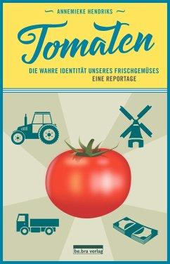 Tomaten - Hendriks, Annemieke