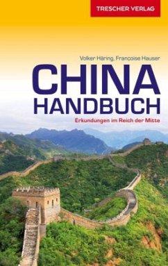 Reiseführer China Handbuch - Häring, Volker; Hauser, Francoise
