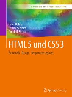HTML5 und CSS3 - Bühler, Peter; Schlaich, Patrick; Sinner, Dominik