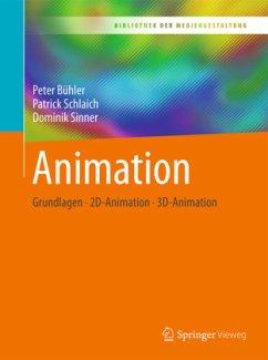 Animation - Bühler, Peter; Schlaich, Patrick; Sinner, Dominik