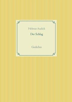 Der Schlag - Audick, Helmut