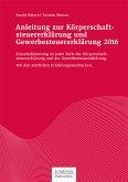 Anleitung zur Körperschaftsteuererklärung und Gewerbesteuererklärung 2016 (eBook, PDF)