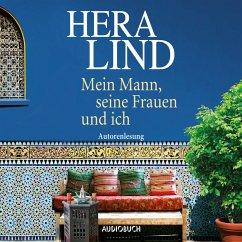 Mein Mann, seine Frauen und ich (MP3-Download) - Lind, Hera