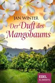 Der Duft des Mangobaums (eBook, ePUB)