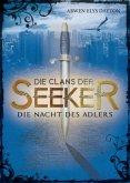 Die Nacht des Adlers / Die Clans der Seeker Bd.2 (Mängelexemplar)