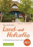 Die schönsten Land- und Hofcafés in Mecklenburg-Vorpommern (eBook, ePUB)