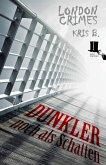 Dunkler noch als Schatten (eBook, ePUB)