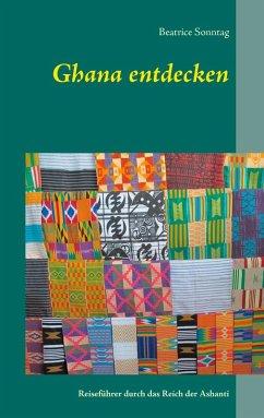 Ghana entdecken (eBook, ePUB)