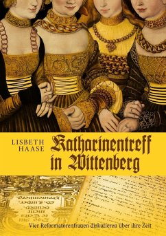 Katharinentreff in Wittenberg (eBook, ePUB)