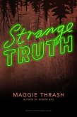 Strange Truth (eBook, ePUB)