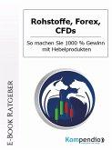 Rohstoffe, Forex, CFDs (eBook, ePUB)