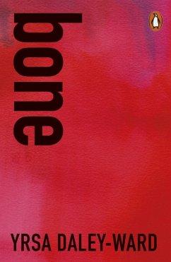 bone (eBook, ePUB) - Daley-Ward, Yrsa