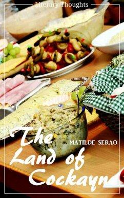 The Land of Cockayne (Matilde Serao) (Literary Thoughts Edition) (eBook, ePUB) - Serao, Matilde