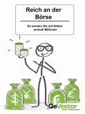 Reich an der Börse: (eBook, ePUB)
