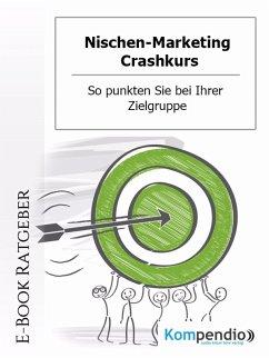 Nischen-Marketing Crashkurs (eBook, ePUB) - Dallmann, Alessandro