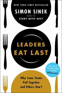 Leaders Eat Last - Sinek, Simon