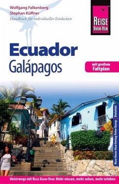 Reise Know-How Reiseführer Ecuador mit Galápagos (mit großem Faltplan) - Falkenberg, Wolfgang; Küffner, Stephan