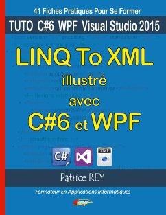 linq to xml illustre avec c#6 et wpf