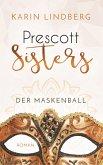 Der Maskenball / Prescott Sisters Bd.1