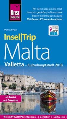 Reise Know-How InselTrip Malta mit Gozo, Comino und Valletta (Kulturhauptstadt 2018) - Bingel, Markus