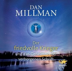 Der friedvolle Krieger und das Geheimnis der verborgenen Schrift, 1 Audio-CD - Millman, Dan