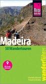 Reise Know-How Wanderführer Madeira (50 Wandertouren)