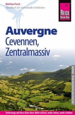 Reise Know-How Reiseführer Auvergne, Cevennen, Zentralmassiv - Forst, Bettina