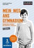 Mein Weg ans Gymnasium - Mathematik 3. Klasse - Bayern