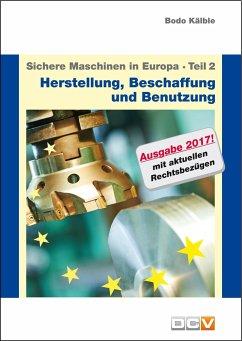Sichere Maschinen in Europa - Teil 2 - Herstell...