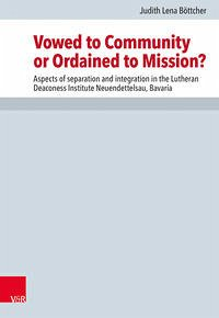 Vowed to Community or Ordained to Mission?