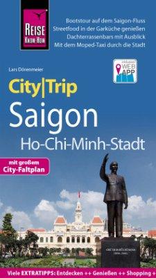 Reise Know-How CityTrip Saigon / Ho-Chi-Minh-Stadt - Dörenmeier, Lars