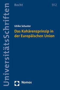 Das Kohärenzprinzip in der Europäischen Union
