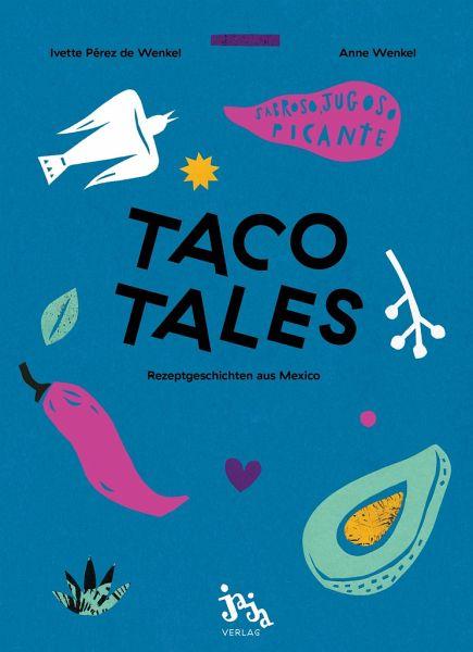 Taco Tales - Perez de Wenkel, Ivette