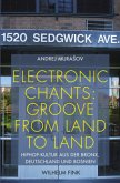 Electronic Chants: Groove from land to land