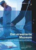 Das erweiterte Museum